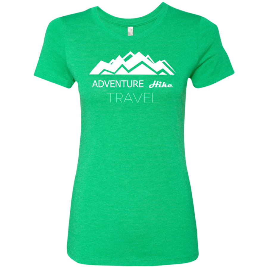 Adventure Travel: Adventure Hike Travel Ladies' T-Shirt