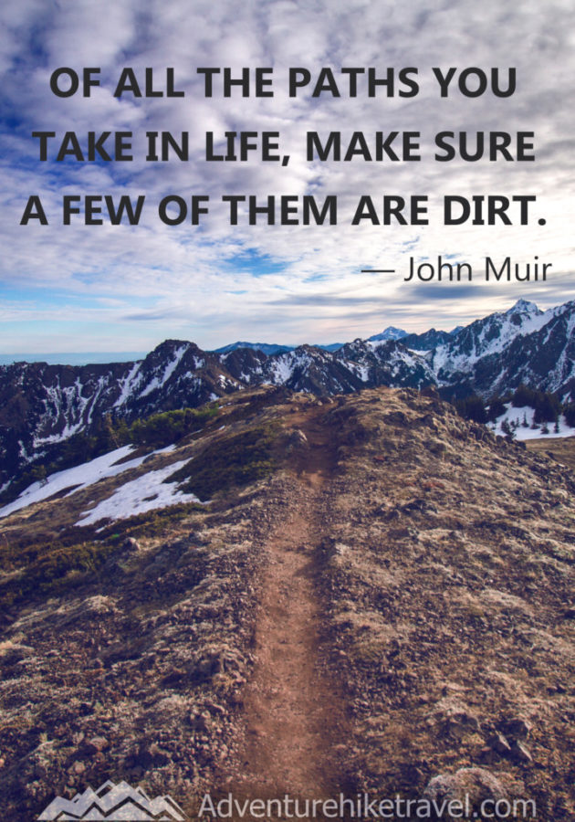 25 John Muir Quotes To Inspire Wanderlust Adventure Hike Travel