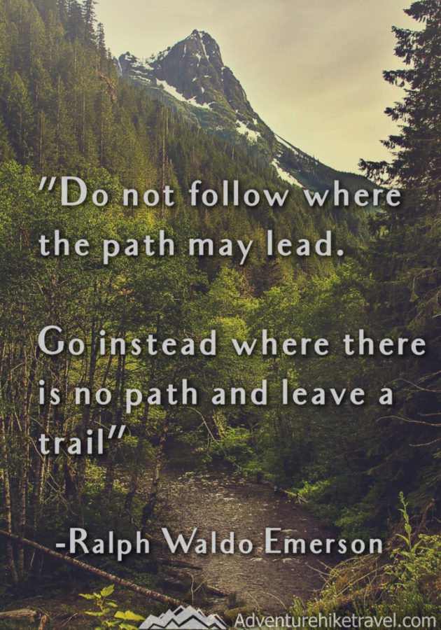 15 Hiking Quotes To Inspire Adventure Adventure Hike Travel
