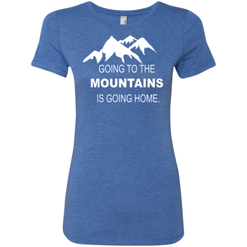 3f2238bec Going to the Mountains Is Going Home Women's Blue Triblend T-Shirt