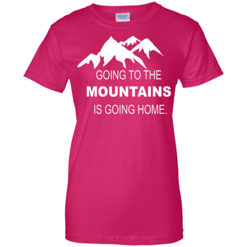 2b3d3025 Going to the Mountains Is Going Home Women's Pink Cotton T-Shirt